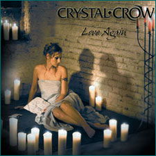 Crystal Crow - Love Again, Oktober 2004